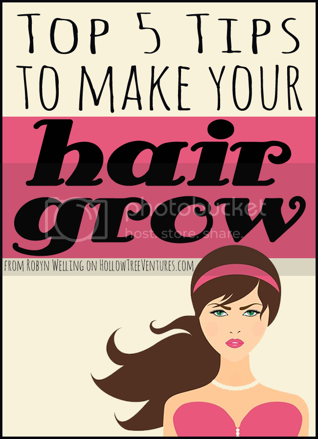top 5 tips to make your hair grow by Robyn Welling @RobynHTV