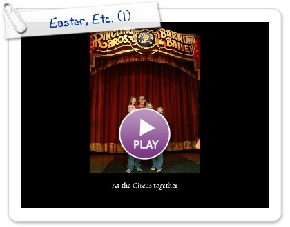 Click to play this Smilebox slideshow: Easter, Etc.