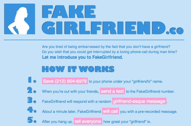 For A Fun Time And A Fake Girlfriend Text This Number
