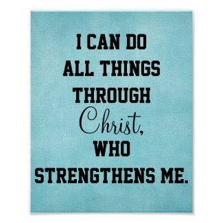 I Can Do All things through Christ Philippians 4