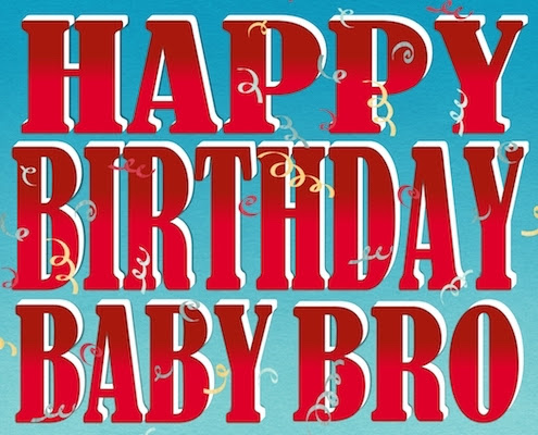 Birthday Wishes For My Baby Bro Free For Brother Sister Ecards