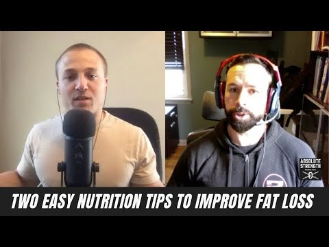 Nutrition Tips to Improve Fat Loss and Keep it Off