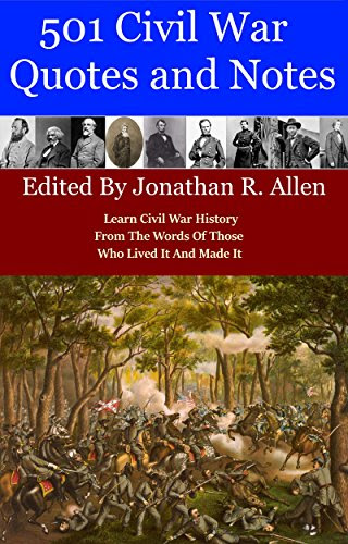 501 Civil War Quotes And Notes Book The Civil Warthe Civil War