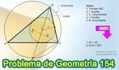 Problema de Geometría 154 (ESL): Triangulo, Circunferencias Circunscrita e Inscrita, Inradio, Circunradio, Incentro.