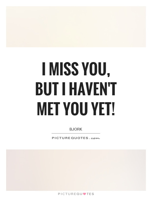 I Miss You Quotes I Miss You Sayings I Miss You Picture Quotes