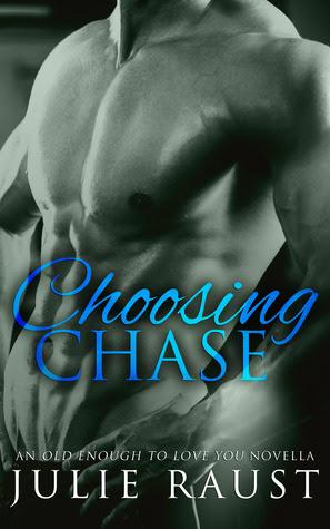 Choosing Chase by Julie Raust