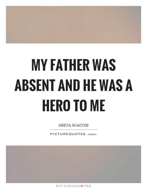 Absent Fathers Quotes Sayings Absent Fathers Picture Quotes