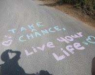 take_chance_live_life
