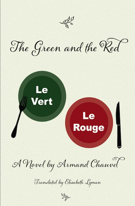 The Green and the Red : Le Vert Le Rouge d'Armand Chauvel