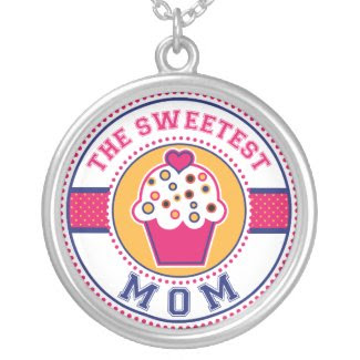 The Sweetest Mom Necklace zazzle_necklace