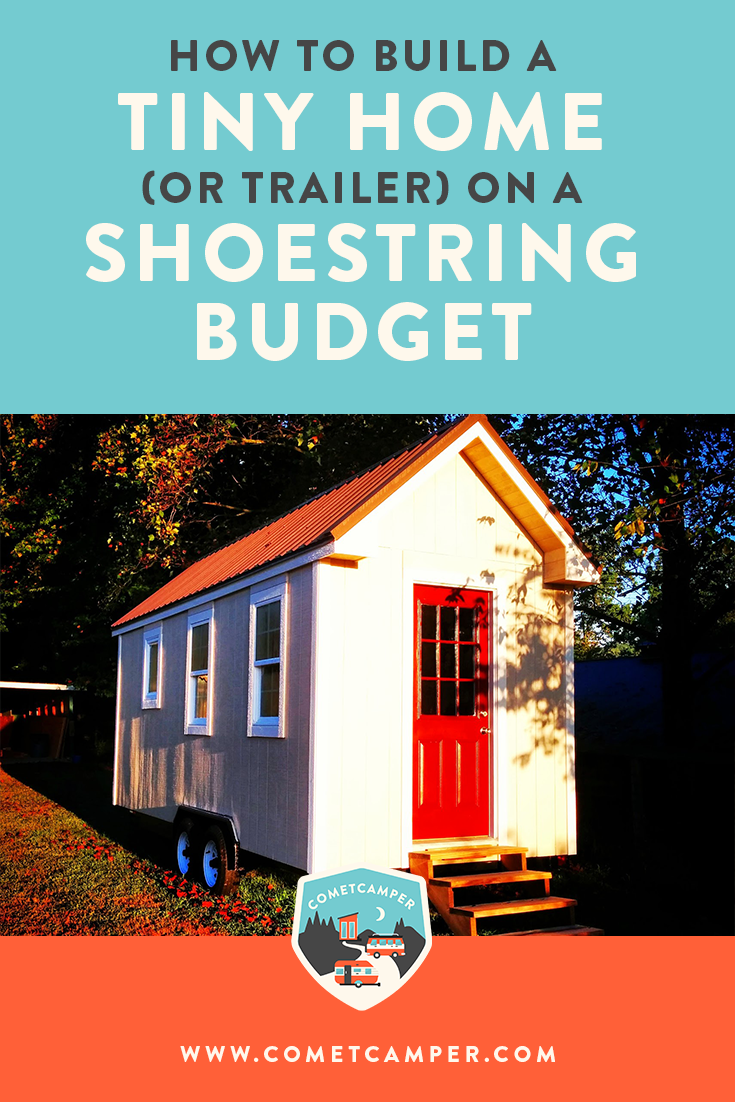 How to Build a Tiny House (or trailer) on a Shoestring ...