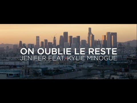 Jenifer Feat. Kylie Minogue – On oublie le reste (Lyrics video)