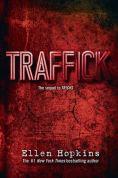 Title: Traffick, Author: Ellen Hopkins