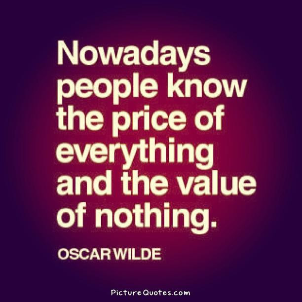 Value Quotes Value Sayings Value Picture Quotes