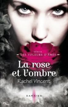 Couverture Les Voleurs d'âmes, tome 4 : La rose et l'ombre