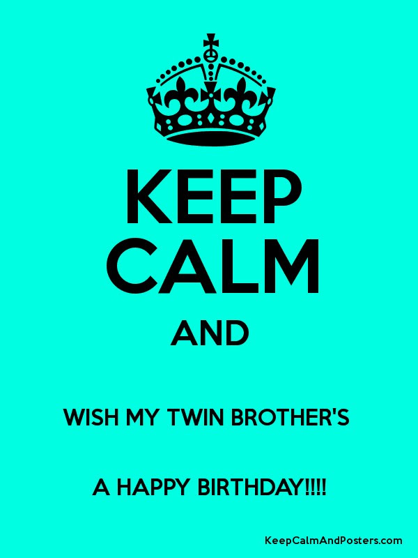 Feelings In Fipix Keep Calm And Wish My Sister A Happy Birthday Poster