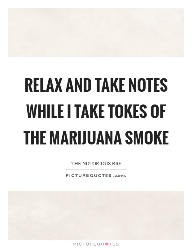 Smoking Weed Quotes Sayings Smoking Weed Picture Quotes