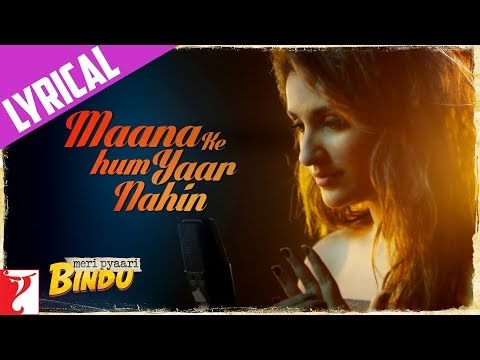 Maana Ke Hum Yaar Nahin Lyrics Song
