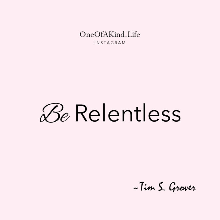 Mondaymotivation Be Relentless Love Maegan
