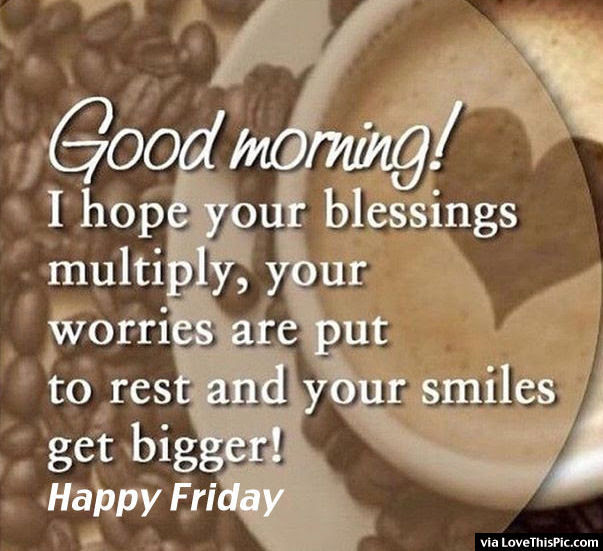 Happy Friday Quotes Nice Quotes About Life