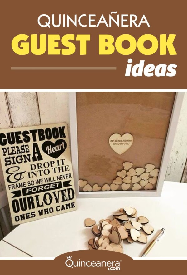 Clever Quinceanera Guest Book Ideas You Havent Seen Before