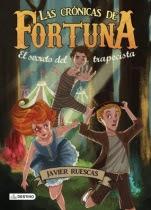 El secreto del trapecista (Las Crónicas de Fortuna I) Javier Ruescas