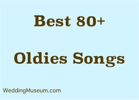 Best Oldies Songs for Weddings   Top 83 Song List 2017
