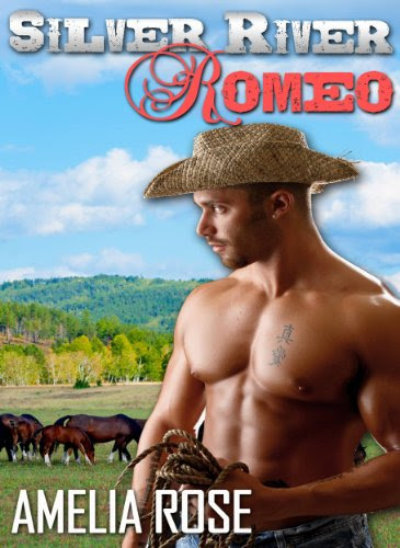 Silver River Romeo (Western Cowboy Romance) (Rancher Romance Series #1 - Cole's story) by Amelia Rose