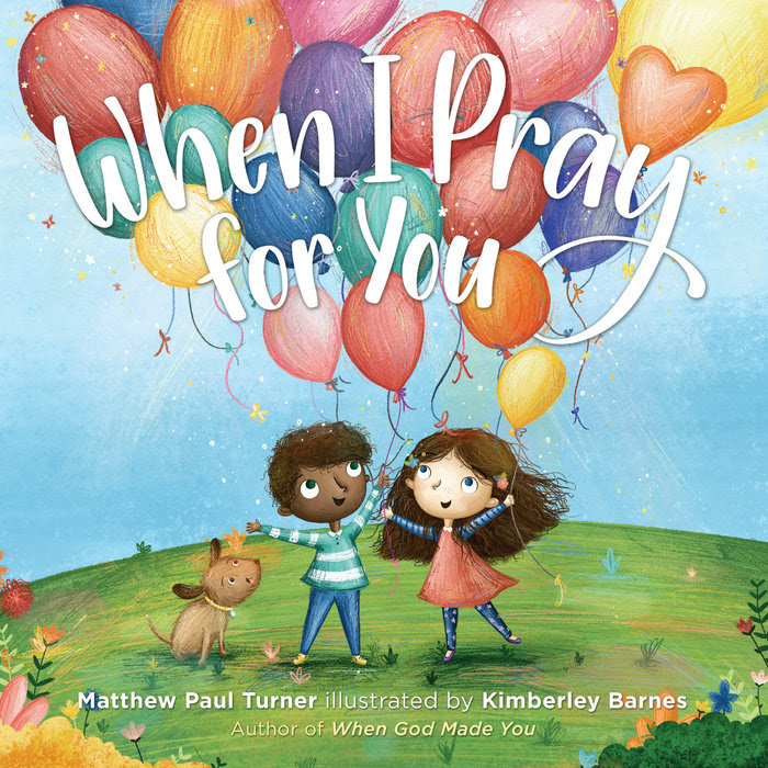 When I Pray For You By Matthew Paul Turner Waterbrook Multnomah