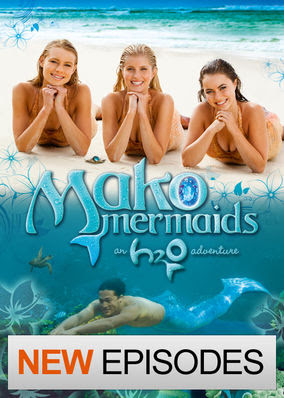 Mako Mermaids: An H2O Adventure - Season 3