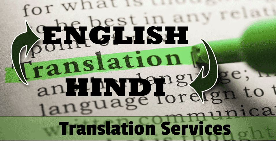 Hindi To English English To Hindi Translation Service