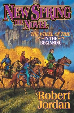 New Spring : The Novel (Wheel of Time)
