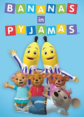 Bananas in Pyjamas - Season 1