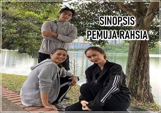 SINOPSIS PEMUJA RAHSIA (TV3)
