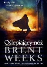 Oślepiający nóż - Brent Weeks