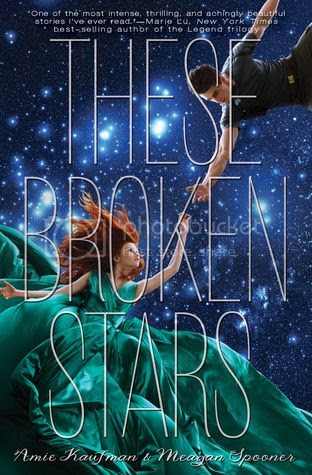 The Book Rest - Review for These Broken Stars by Amie Kaufman and Meagan Spooner