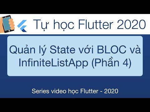 Học Flutter - 33-BLoc   Quản lý State trong Flutter với InfiniteList App-Phần 4