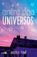 Entre dos universos Andrea Tomé