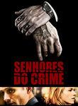 Senhores do crime | filmes-netflix.blogspot.com.br