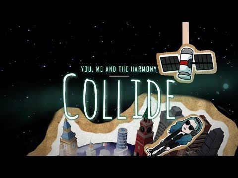 [Videotheque] You, Me and the Harmony - Collide