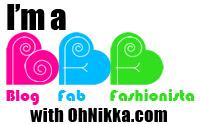 I'm a Blog Fab Fashionista (BFF) with Oh! Nikka