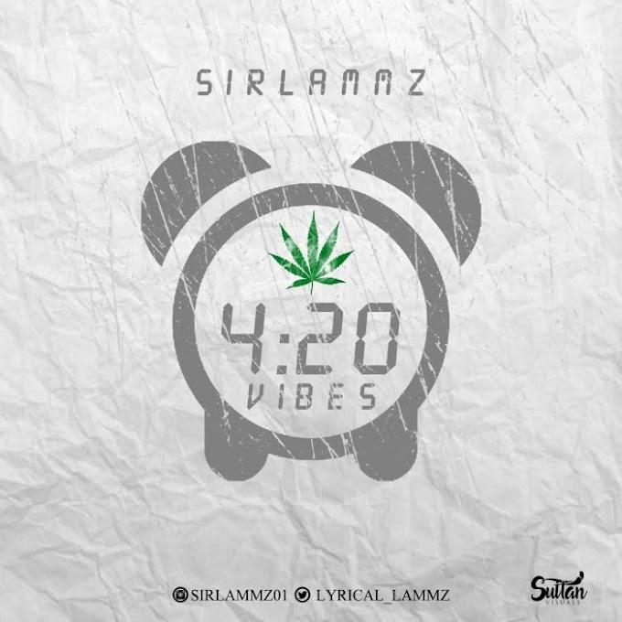 [Music] Sirlammz – 420 Vibes
