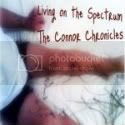 Living on the Spectrum: The Connor Chronicles