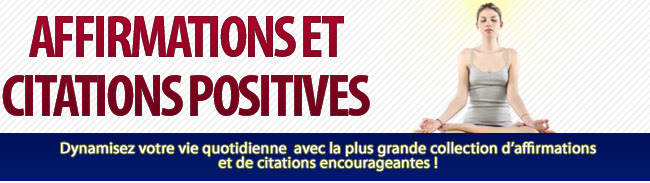 affirmation positive, pensée positive, citation positive,