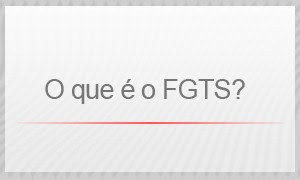 O que é o FGTS? (Foto: G1)