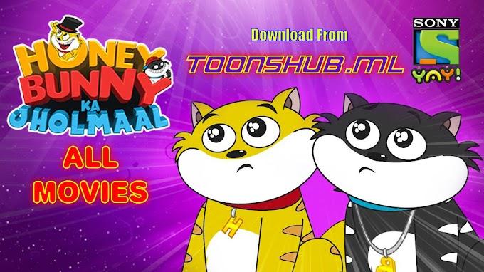 Honey Bunny Ka Jhomaal (Sab Jholmaal Hai) All Movies Download