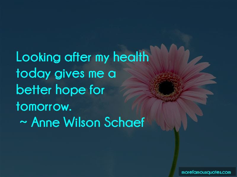 Looking For A Better Tomorrow Quotes Top 7 Quotes About Looking For