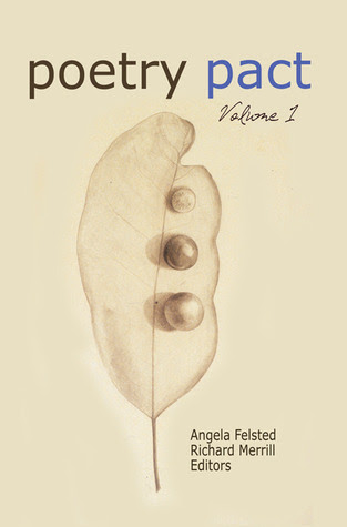 Poetry Pact 2011 by Angela Felsted