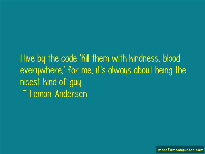 Kill Em Kindness Quotes Top 29 Quotes About Kill Em Kindness From