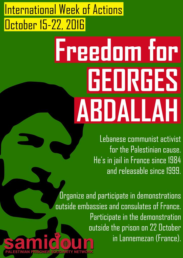 Samidoun appelle à manifester le 22 octobre 2016 pour la libération de Georges Abdallah !